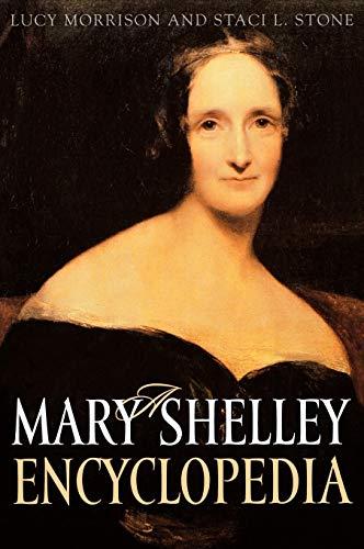 9780313301599: A Mary Shelley Encyclopedia