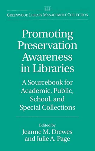 9780313302060: Promoting Preservation Awareness in Libraries: A Sourcebook for Academic, Public, School, and Special Collections (Greenwood Library Management Collection)