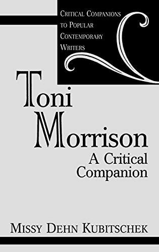 9780313302657: Toni Morrison: A Critical Companion (Critical Companions to Popular Contemporary Writers)
