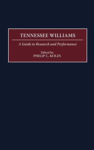 9780313303067: Tennessee Williams: A Guide to Research and Performance (Bibliographies and Indexes in)