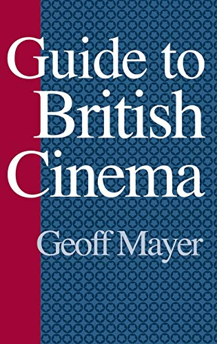 9780313303074: Guide to British Cinema (Reference Guides to the World's Cinema)