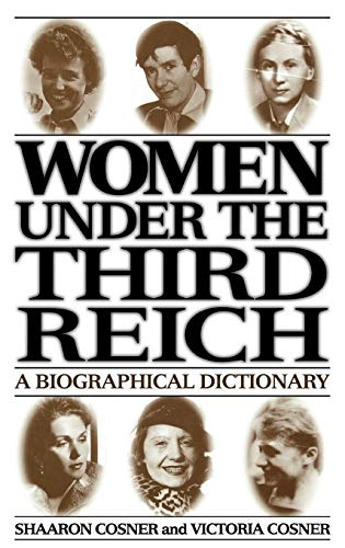 9780313303159: Women under the Third Reich: A Biographical Dictionary (384)