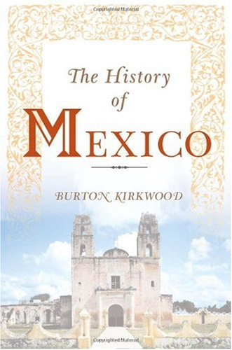 9780313303517: The History of Mexico: (The Greenwood Histories of the Modern Nations)