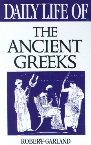 9780313303838: Daily Life of the Ancient Greeks