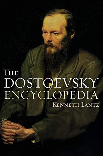 9780313303845: The Dostoevsky Encyclopedia