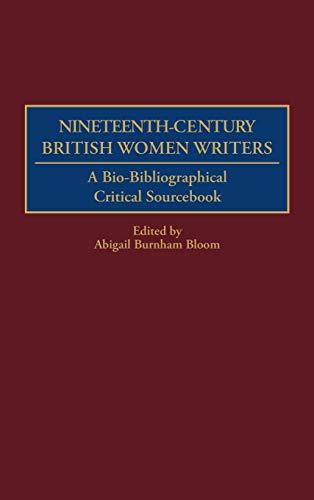 9780313304392: Nineteenth-Century British Women Writers: A Bio-Bibliographical Critical Sourcebook