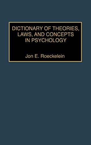 9780313304606: Dictionary of Theories, Laws, and Concepts in Psychology