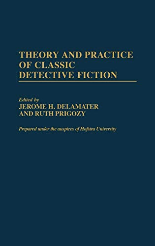 9780313304620: Theory and Practice of Classic Detective Fiction (Contributions to the Study of Popular Culture)