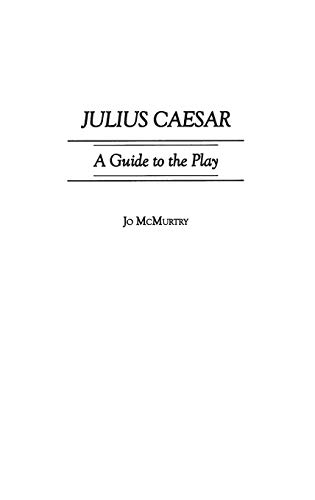 9780313304798: Julius Caesar: A Guide to the Play (Greenwood Guides to Shakespeare)