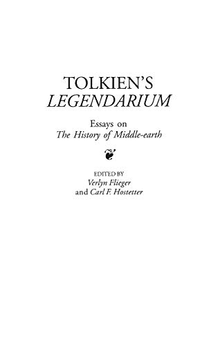 Tolkien's Legendarium: Essays on The History of Middle-earth (Contributions to the Study of ...
