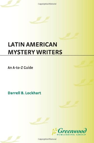 9780313305542: Latin American Mystery Writers: An A-to-Z Guide