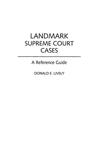 9780313306020: Landmark Supreme Court Cases: A Reference Guide