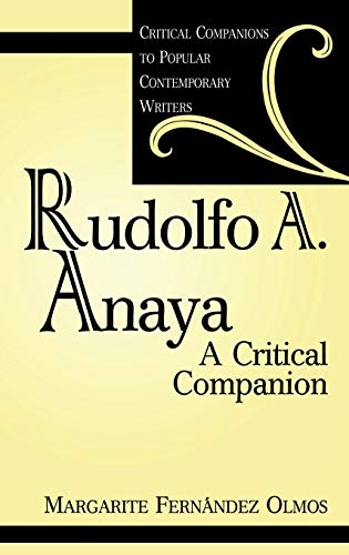 9780313306419: Rudolfo A. Anaya: A Critical Companion (Critical Companions to Popular Contemporary Writers)