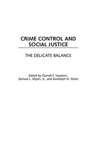 9780313307904: Crime Control and Social Justice: The Delicate Balance (Contributions in Criminology and Penology)