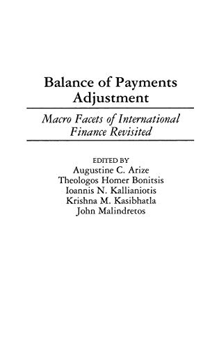 Balance of Payments Adjustment: Macro Facets of: Editor-Augustine C. Arize;