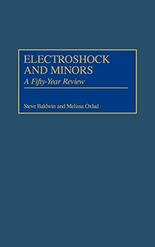 9780313308611: Electroshock and Minors: A Fifty-Year Review