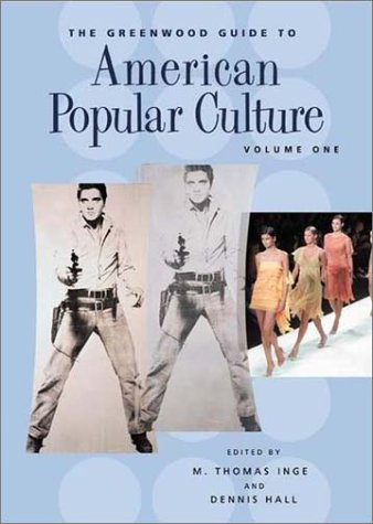 The Greewood Guide To American Popular Culture Vol. Set