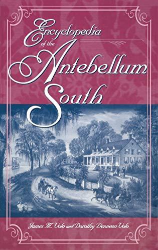 9780313308864: Encyclopedia of the Antebellum South