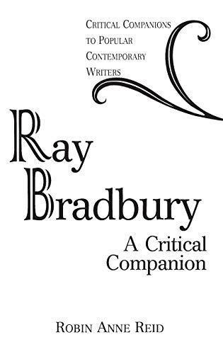 9780313309014: Ray Bradbury: A Critical Companion (Critical Companions to Popular Contemporary Writers)