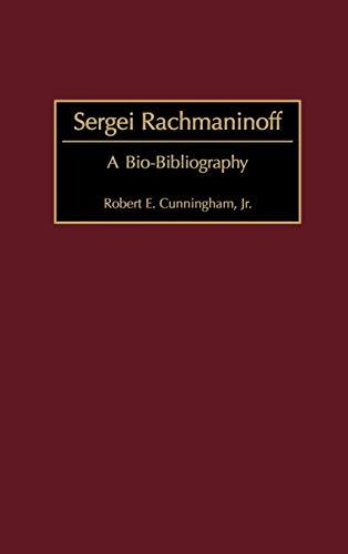 9780313309076: Sergei Rachmaninoff: A Bio-Bibliography (Bio-Bibliographies in Music)