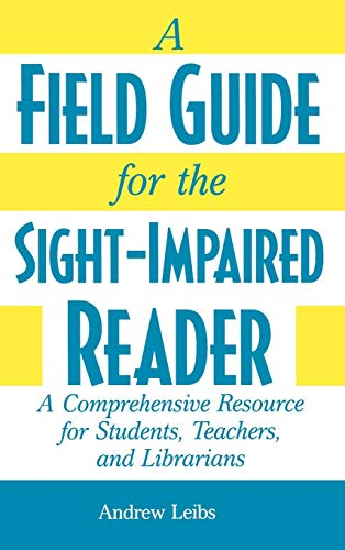 9780313309694: A Field Guide for the Sight-Impaired Reader: A Comprehensive Resource for Students, Teachers, and Librarians