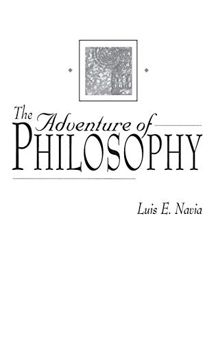 9780313309762: The Adventure of Philosophy (Contributions in Philosophy)