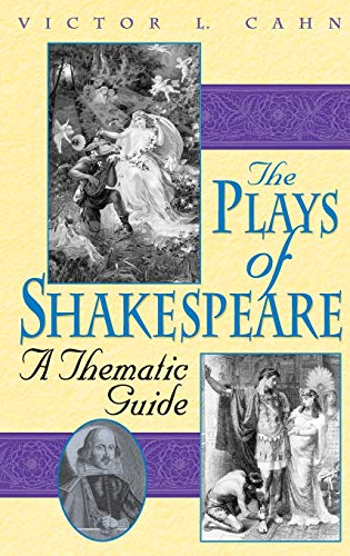 9780313309816: The Plays of Shakespeare: A Thematic Guide