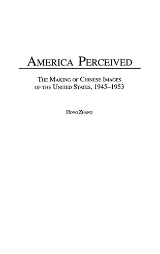 America Perceived: The Making of Urban Chinese: Hong Zhang