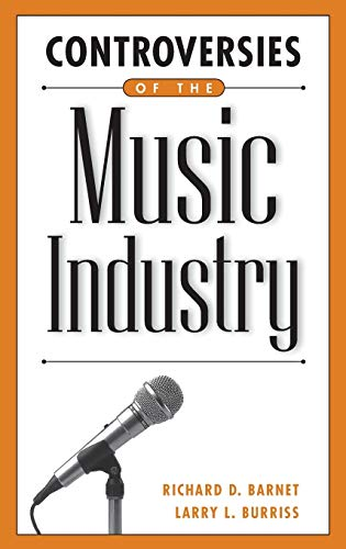 9780313310942: Controversies of the Music Industry