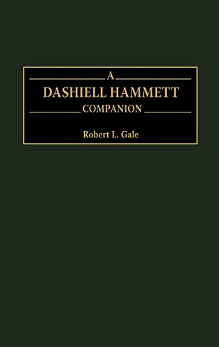9780313310959: A Dashiell Hammett Companion