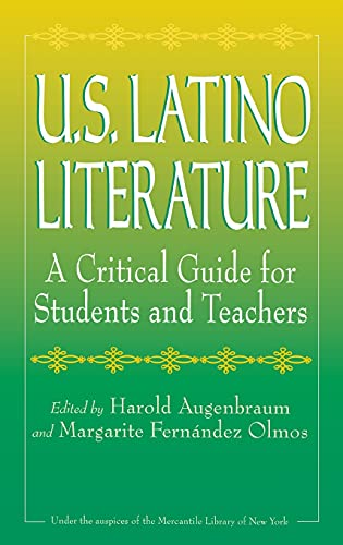 9780313311376: U.S. Latino Literature: A Critical Guide for Students and Teachers
