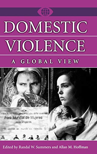 9780313311642: Domestic Violence: A Global View (A World View of Social Issues)