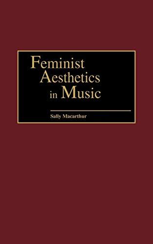 9780313313202: Feminist Aesthetics in Music: