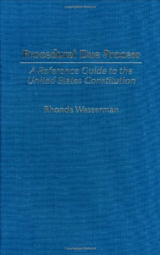 9780313313530: Procedural Due Process: A Reference Guide to the United States Constitution (Reference Guides to the United States Constitution)