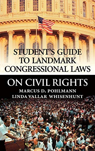 9780313313851: Student's Guide to Landmark Congressional Laws on Civil Rights