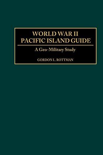 9780313313950: World War II Pacific Island Guide: A Geo-Military Study