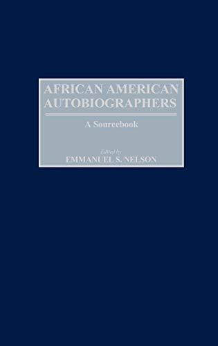9780313314094: African American Autobiographers: A Sourcebook