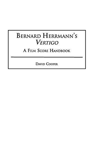 9780313314902: Bernard Herrmann's Vertigo: A Film Score Handbook (Film Score Guides)