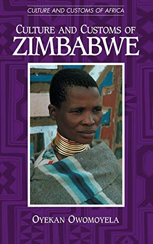 9780313315831: Culture and Customs of Zimbabwe: