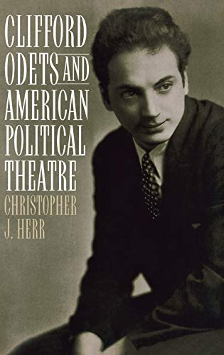 9780313315947: Clifford Odets and American Political Theatre (Contributions in Drama & Theatre Studies)