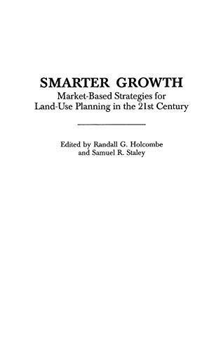 9780313315954: Smarter Growth: Market-Based Strategies for Land-Use Planning in the 21st Century (Little Books for Busy Moms)