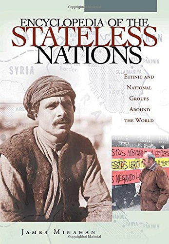 9780313316173: Encyclopedia of the Stateless Nations [4 Volumes]: Ethnic and National Groups Around the World-- [4 Volumes, A-Z]