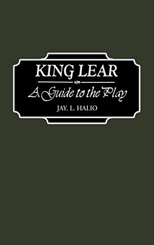 9780313316180: King Lear: A Guide to the Play (Greenwood Guides to Shakespeare)