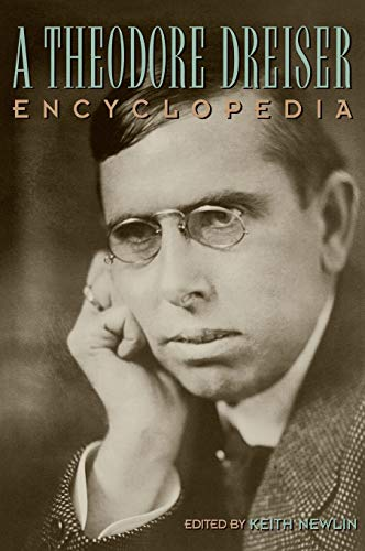 9780313316807: A Theodore Dreiser Encyclopedia
