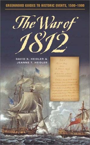 9780313316876: The War of 1812