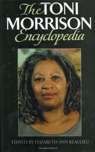 The Toni Morrison Encyclopedia - Beaulieu, Elizabeth A.
