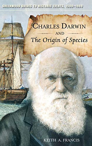 Charles Darwin and The Origin of Species