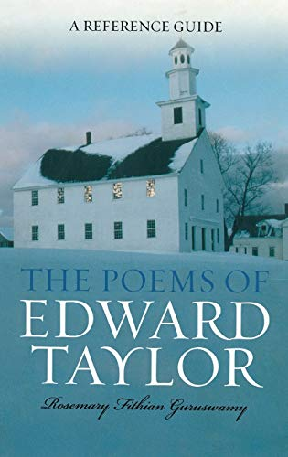 9780313317811: The Poems of Edward Taylor: A Reference Guide (Greenwood Guides to Literature)