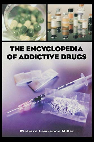 9780313318078: The Encyclopedia of Addictive Drugs