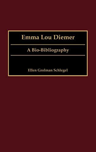 9780313318146: Emma Lou Diemer: A Bio-Bibliography (Bio-Bibliographies in Music)